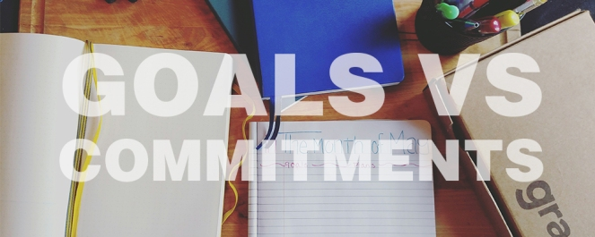 Goals vs Commitments