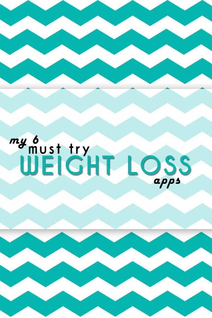 my 6 must try weight loss apps