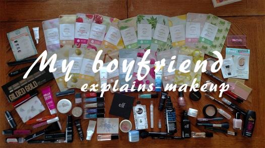 My Boyfriend Explains Makeup Tag