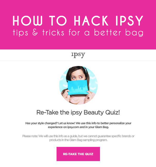 How To Hack Ipsy: 5 Ipsy Quiz Tips for Your Best Bag Ever