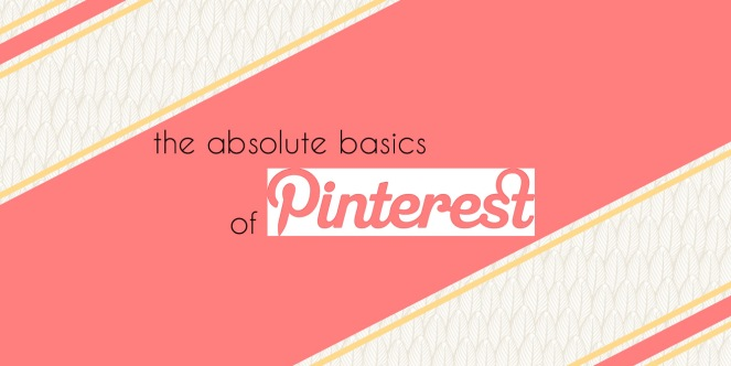 the-absolute-basics-of-pinterest